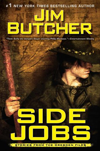 Side Jobs: Stories From the Dresden Files, Jim Butcher