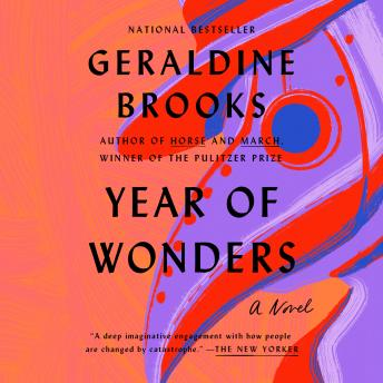 Download Year of Wonders: A Novel of the Plague by Geraldine Brooks