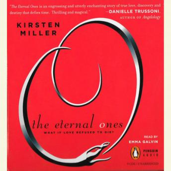 Eternal Ones, Kirsten Miller