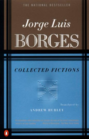 Collected Fictions, Jorge Luis Borges