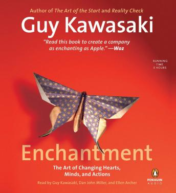 Enchantment: The Art of Changing Hearts, Minds, and Actions