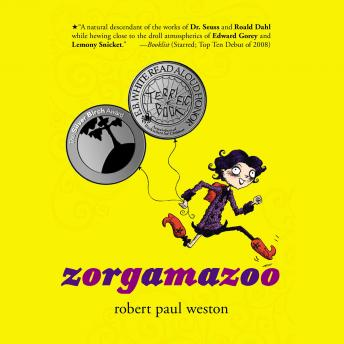 Zorgamazoo, Robert Paul Weston