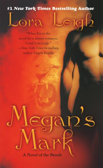 Megan's Mark: A Novel of the Breeds, Lora Leigh