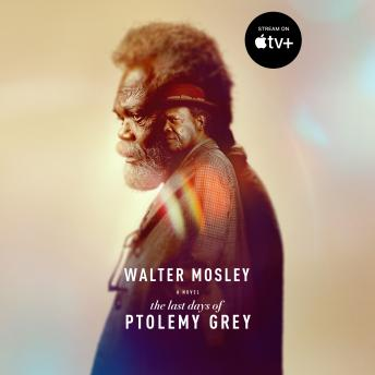 Last Days of Ptolemy Grey, Walter Mosley