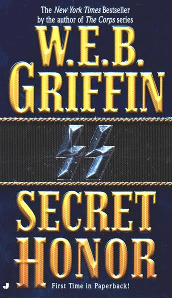 Secret Honor, W.E.B. Griffin