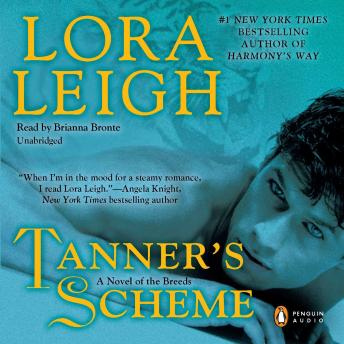 Tanner's Scheme: A Novel of the Breeds, Lora Leigh