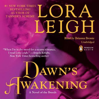Dawn's Awakening: A Novel of the Breeds, Lora Leigh