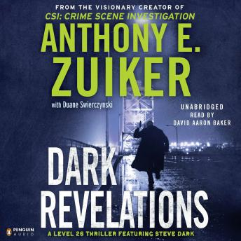 Dark Revelations, Anthony E. Zuiker
