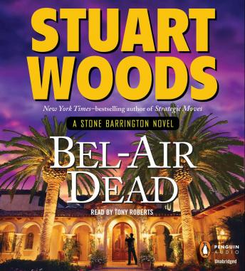 Bel-Air Dead, Stuart Woods