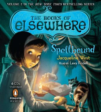Spellbound: Volume 2, Jacqueline West