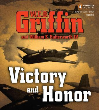 Download Victory and Honor by W.E.B. Griffin, William E. Butterworth IV
