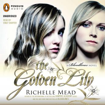 Golden Lily: A Bloodlines Novel, Richelle Mead
