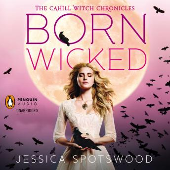 Born Wicked, Jessica Spotswood