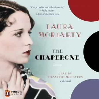 Chaperone, Laura Moriarty