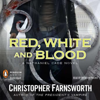Red, White, and Blood, Christopher Farnsworth
