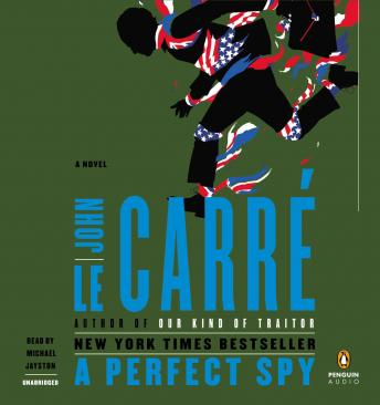 A Perfect Spy: A Novel