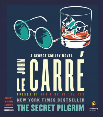 Download Secret Pilgrim: A George Smiley Novel by John Le Carré