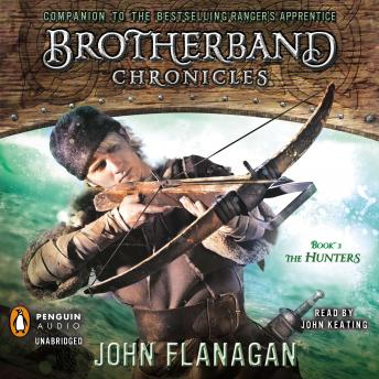 Hunters: Brotherband Chronicles, Book 3, John Flanagan