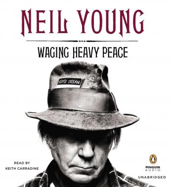 Waging Heavy Peace, Neil Young