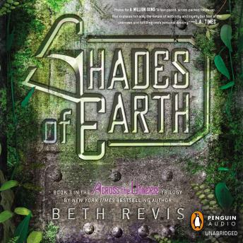 Shades of Earth: An Across the Universe Novel, Beth Revis