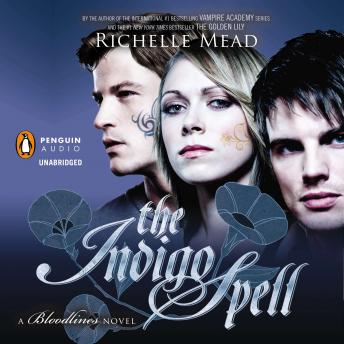 Download Indigo Spell: A Bloodlines Novel by Richelle Mead