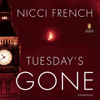Tuesday's Gone: A Frieda Klein Mystery