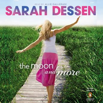 Moon and More, Sarah Dessen