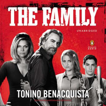 Family: A Novel (Movie Tie-In), previously published as Malavita, Tonino Benacquista