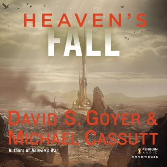 Heaven's Fall, Michael Cassutt, David S. Goyer