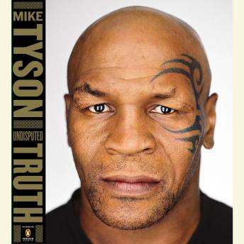 Download Undisputed Truth by Larry Sloman, Mike Tyson