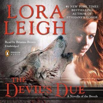 Devil's Due: A Novella of the Breeds, from ENTHRALLED, Lora Leigh