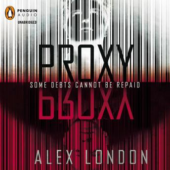 Proxy, Alex London