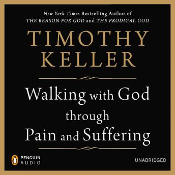 Download Walking with God through Pain and Suffering by Timothy Keller