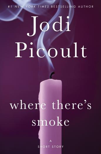 Where There's Smoke (Short Story) and Larger Than Life (Novella)
