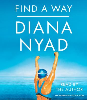Download Find a Way by Diana Nyad