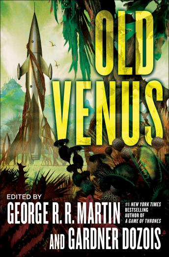 Old Venus, Gardner Dozois, George R.R. Martin, Various Authors