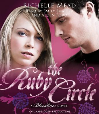 Ruby Circle: A Bloodlines Novel, Richelle Mead