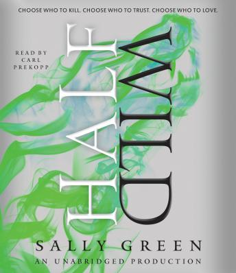 Half Wild, Sally Green