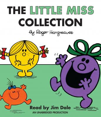 Little Miss Collection: Little Miss Sunshine; Little Miss Bossy; Little Miss Naughty; Little Miss Helpful; Little Miss Curious; Little Miss Birthday; and 4 more, Roger Hargreaves