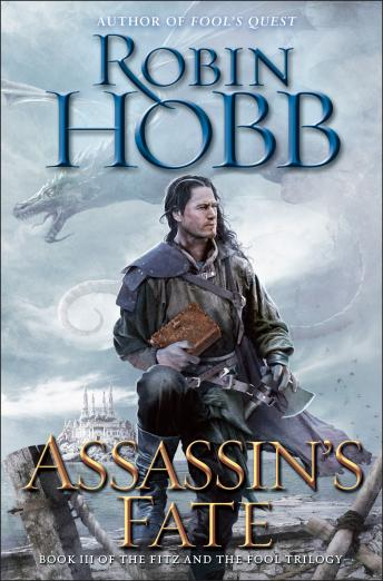 Assassin's Fate: Book III of the Fitz and the Fool trilogy Audiobook Free Download Online