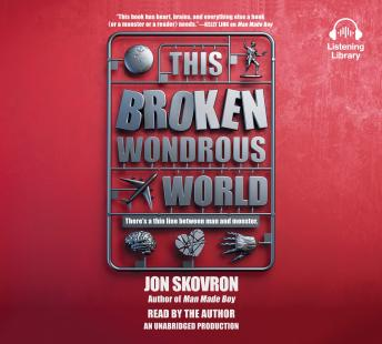 This Broken Wondrous World, Jon Skovron