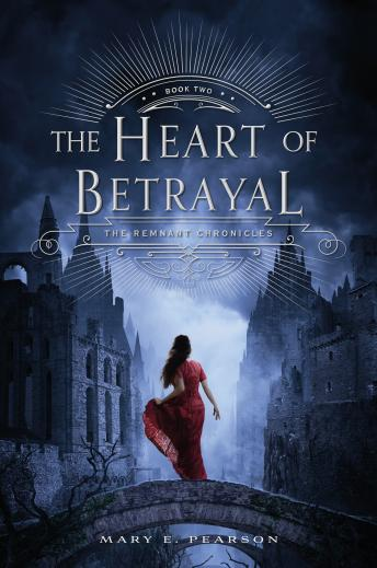 Heart of Betrayal, Mary E. Pearson