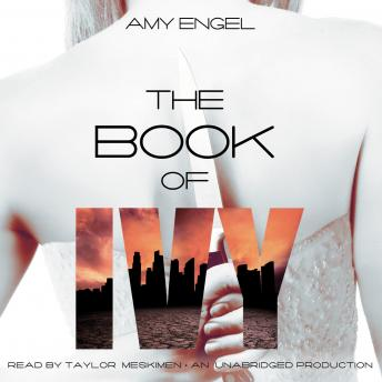 Book of Ivy, Amy Engel
