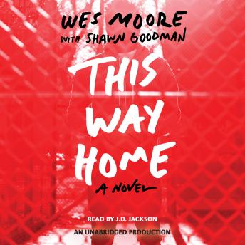 This Way Home, Shawn Goodman, Wes Moore