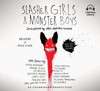 Slasher Girls & Monster Boys, April Genevieve Tucholke