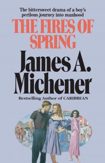 Fires of Spring: A Novel, James A. Michener