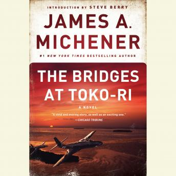 Bridges at Toko-Ri: A Novel, James A. Michener