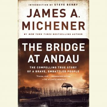 Bridge at Andau: The Compelling True Story of a Brave, Embattled People, James A. Michener