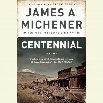 Centennial: A Novel, James A. Michener
