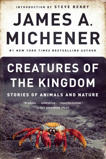 Creatures of the Kingdom: Stories of Animals and Nature